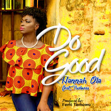 Do Good – Hannah Ola ft. Psalmos