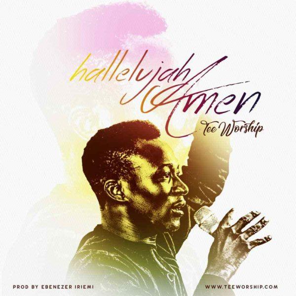 Hallelujah Amen – Tee Worship