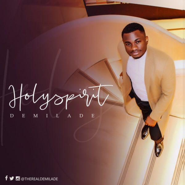 Holy Spirit – Demilade