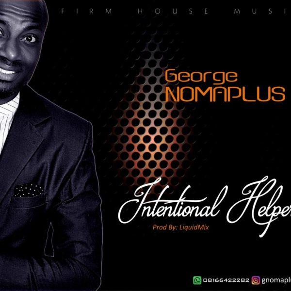 Intentional Helper – George Nomaplus