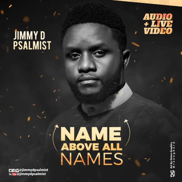 Name About All Names – Jimmy D Psalmist