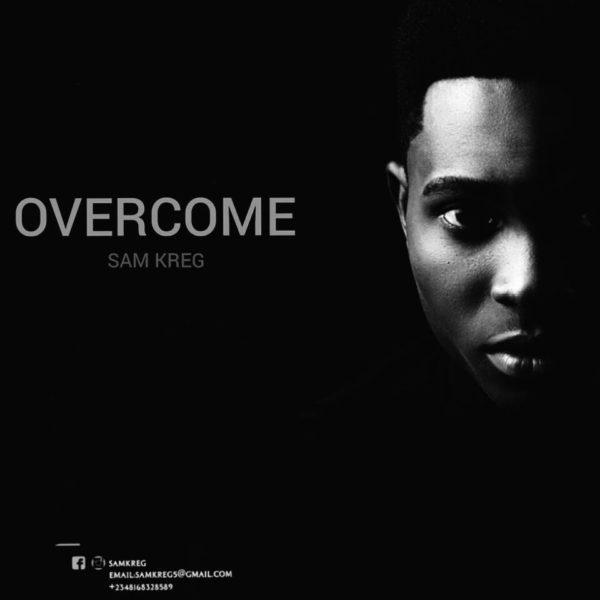 Overcome – Sam Kreg