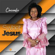 Sweet Jesus – Omonike