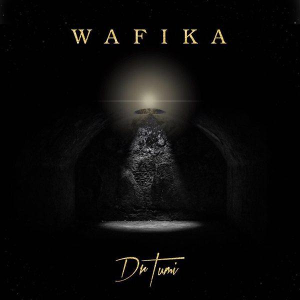Wafika – Dr Tumi