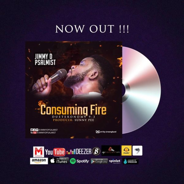Consuming Fire – Jimmy D Psalmist