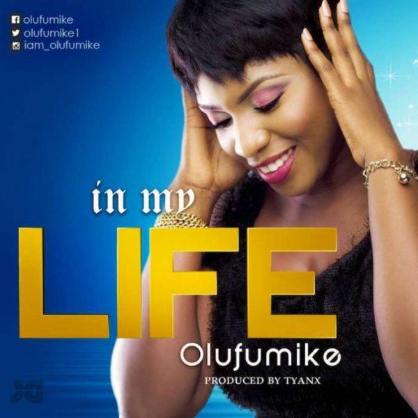 In my life – Olufumike
