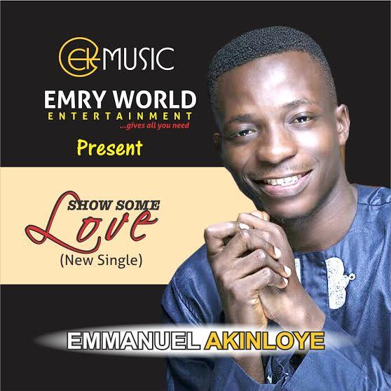 Show some love – Emmanuel Akinloye