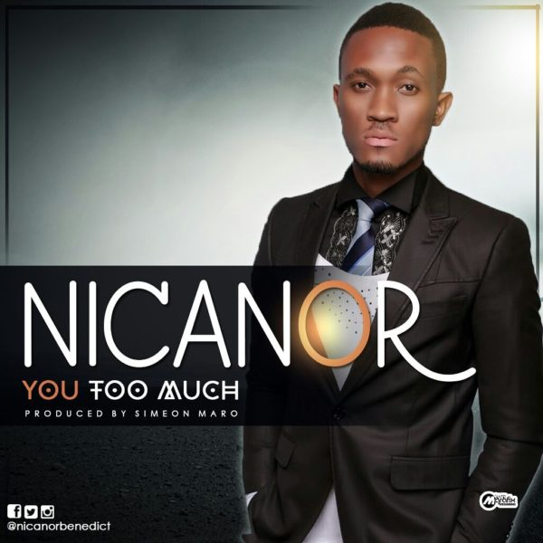 You too much – Nicanor