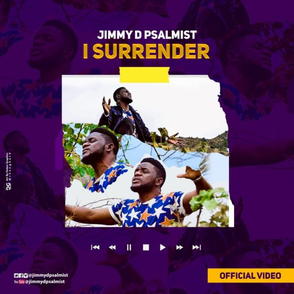 I Surrender – Jimmy D Psalmist