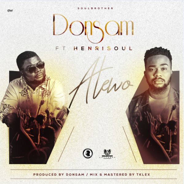 Atewo – Donsam Ft. Henrisoul