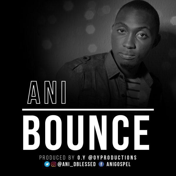 Bounce – Ani