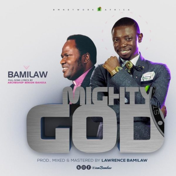 Mighty God – Bamilaw