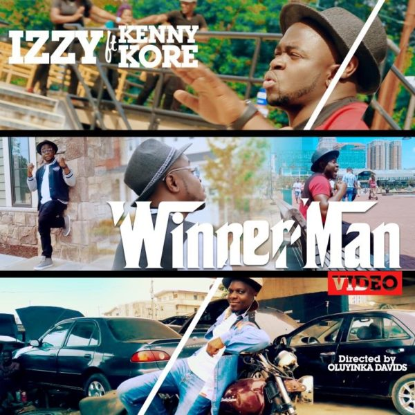 Winner Man – Izzy ft. Kenny K'ore