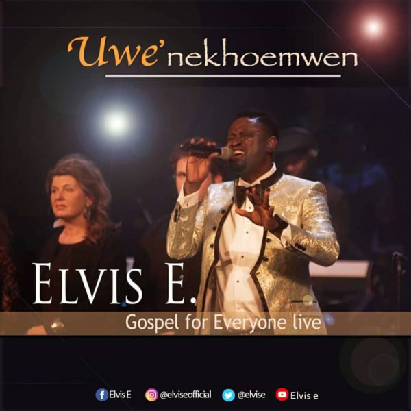 Uwę nekhóę mwęn – Elvis E Ft. Gospel For Everyone Choir