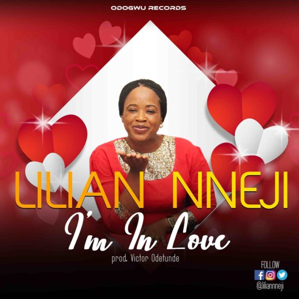 I'm in love – Lilian Nneji