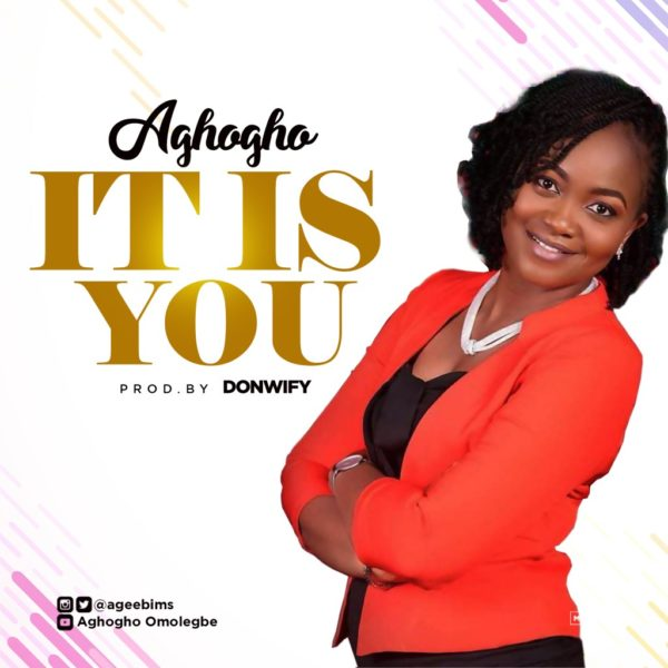 It is You – Aghogho