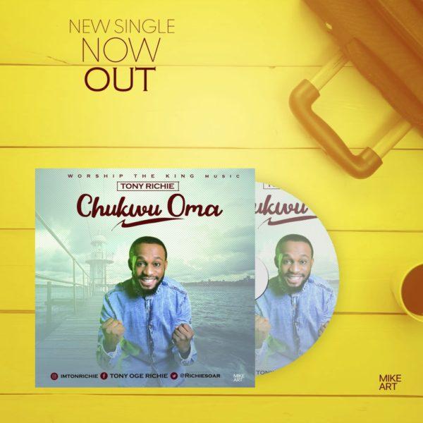 Chukwu Oma – Tony Richie
