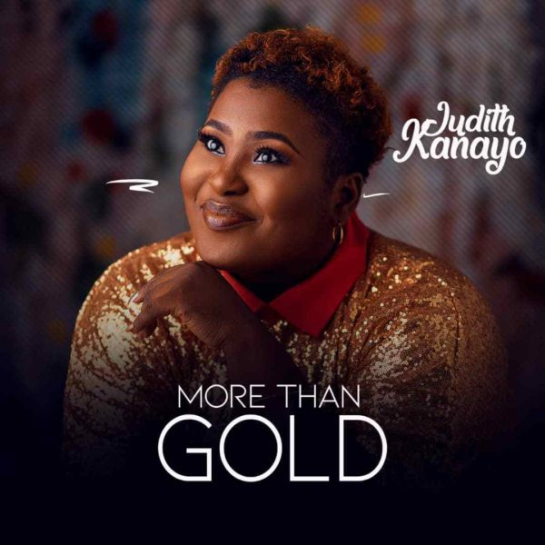 More Than Gold – Judith Kanayo