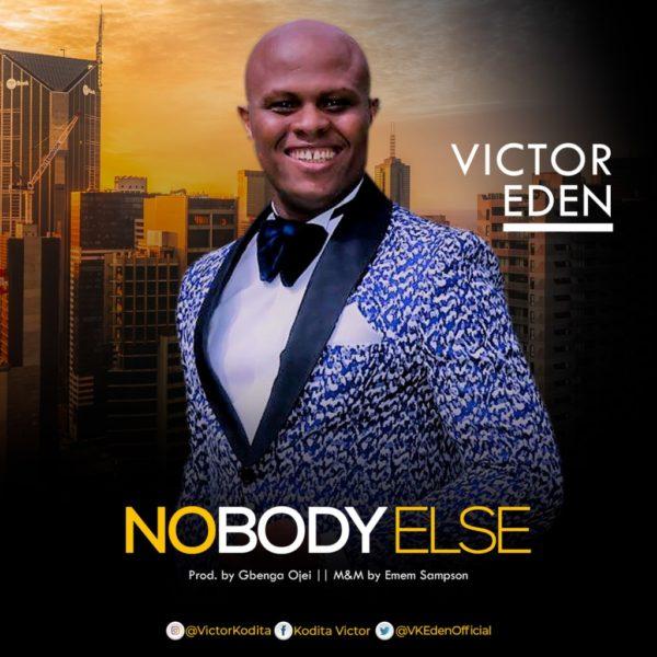 Nobody Else – Victor Eden