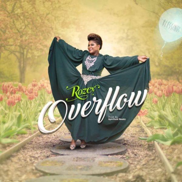 Overflow – Rozey