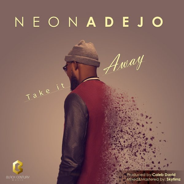 Take it away – Neon Adejo