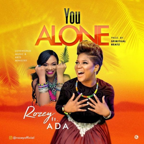 You Alone – Rozey ft. Ada Ehi