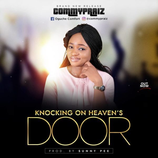 Knocking on Heaven's door – Commypraiz