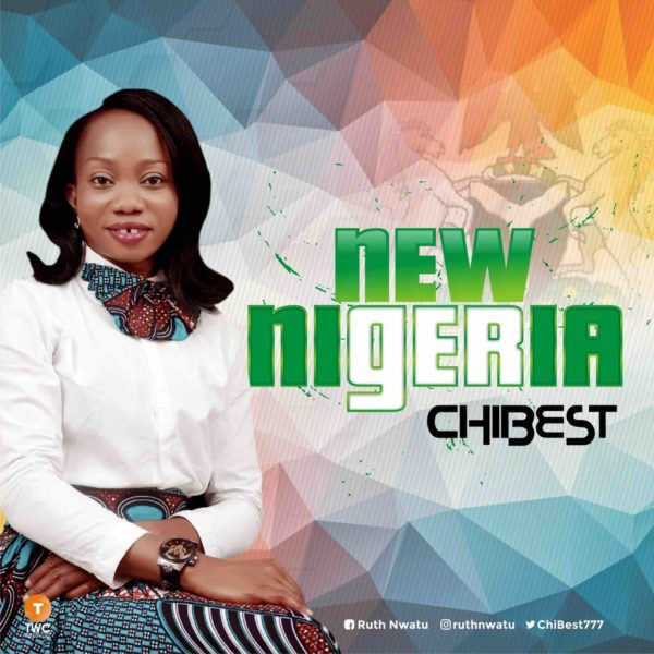 New Nigeria – ChiBest