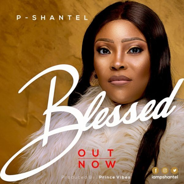Blessed – P-Shantel