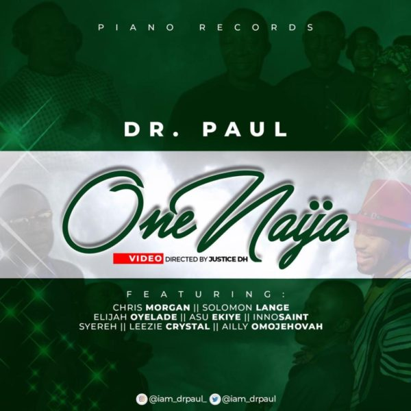 One Naija – Dr. Paul Ft. Various Artisites