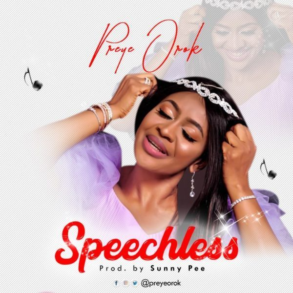 Speechless – Preye Orok