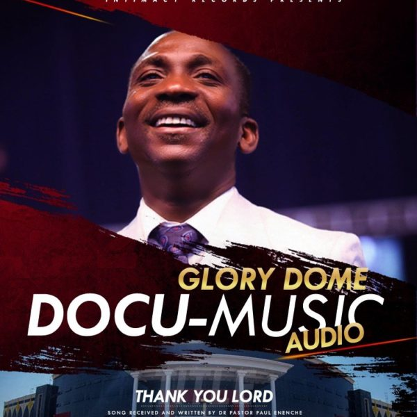 Thank You Lord – Dr. Paul