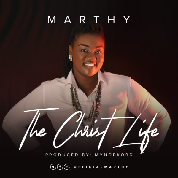 The Christ life – Marthy