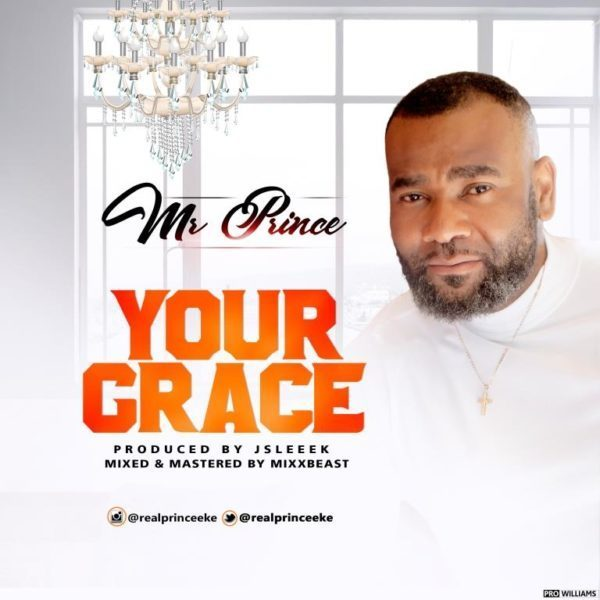 Your grace – Mr Prince