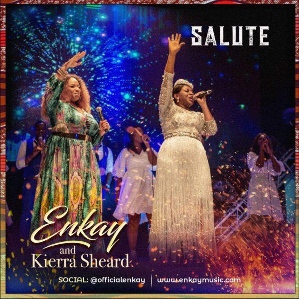 Salute – Enkay  ft. Kierra Sheard