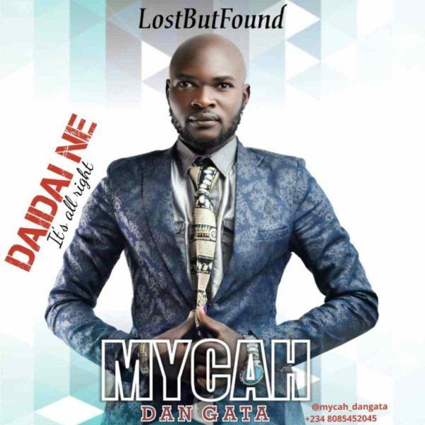 Dai dai ne (It's alright) – Mycah Dan Gata