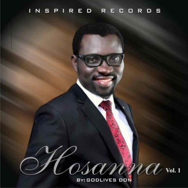 Hosanna – Godlives Don