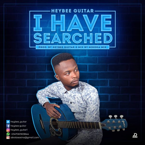 I have searched – Heybee Guitar