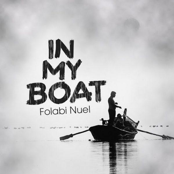 In my Boat – Folabi Nuel