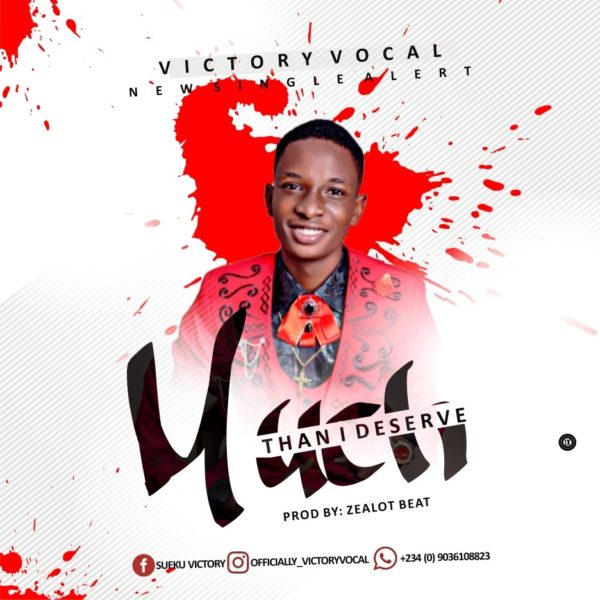 Much than I deserve – Victory Vocal