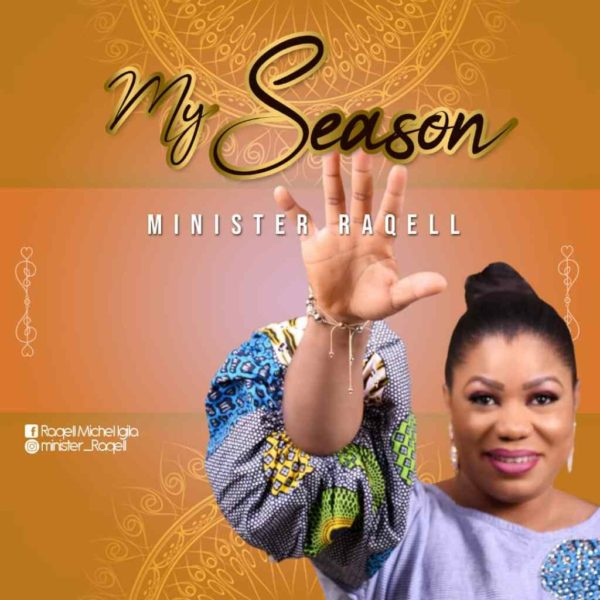 My Season – Minister Raqell