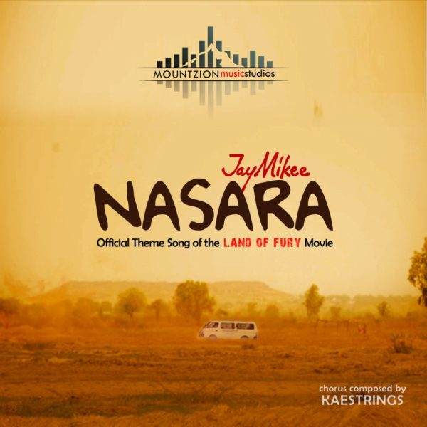 Nasara (Land of fury theme song) – JayMikee