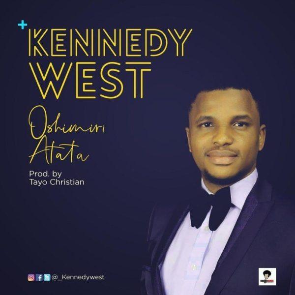 Oshimiri Atata – Kennedy West
