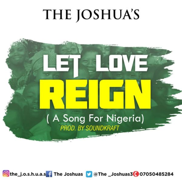 Let love reign – The Joshua's