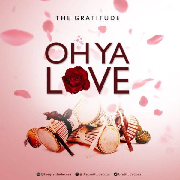 Oh Ya Love – The Gratitude COZA