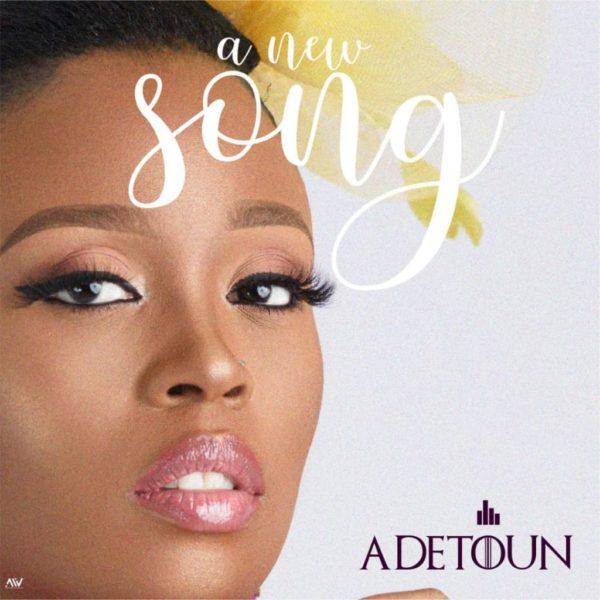A new song – Adetoun