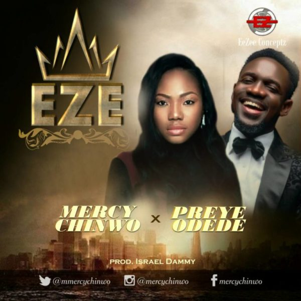 Eze – Mercy Chinwo ft. Preye Odede