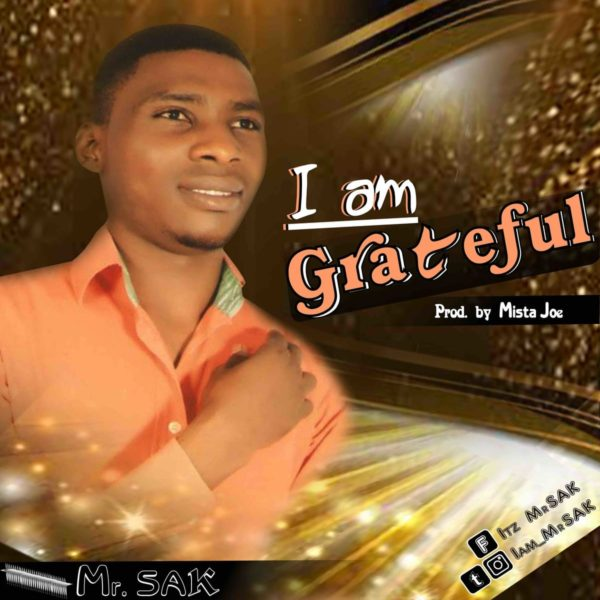 I am grateful – Mr. Sak