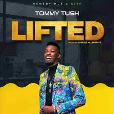 Lifted – Tommy Tush