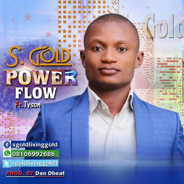 Power flow – S. Gold Ft Tyson
